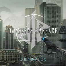 Culmination mp3 Album by Daybreak Embrace