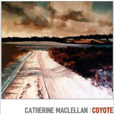 Coyote mp3 Album by Catherine MacLellan