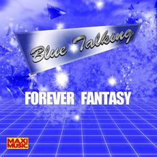 Forever Fantasy mp3 Album by Blue Talking