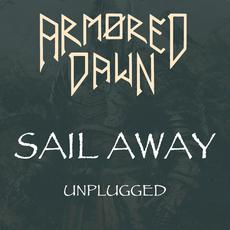Sail Away (Unplugged) mp3 Single by Armored Dawn
