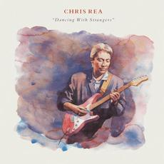 Dancing with Strangers (Deluxe Edition) mp3 Album by Chris Rea
