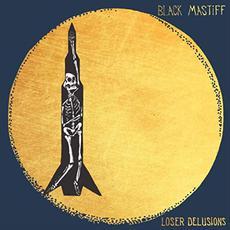 Loser Delusions mp3 Album by Black Mastiff