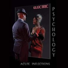 Electric Psychology mp3 Album by Acute Inflections