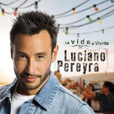 La vida al viento mp3 Album by Luciano Pereyra