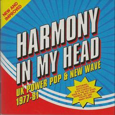 Harmony In My Head: UK Power Pop & New Wave 1977-81 mp3 Compilation by Various Artists
