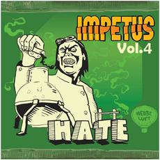 Impetus, Vol.4: Hate mp3 Compilation by Various Artists