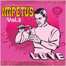 Impetus, Vol.3: Love mp3 Compilation by Various Artists