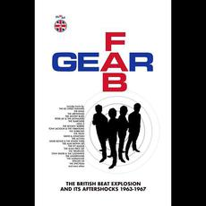 Fab Gear: The British Beat Explosion And Its Aftershocks 1963-1967 mp3 Compilation by Various Artists