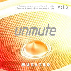 UnMute: Mutated - A Tribute to Artists on Mute Records, Vol.3 mp3 Compilation by Various Artists