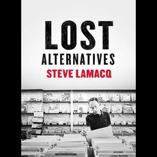 Steve Lamacq: Lost Alternatives mp3 Compilation by Various Artists