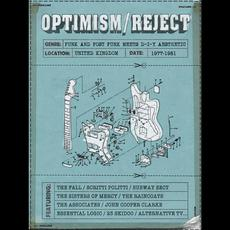 Optimism/Reject: Punk and Post Punk Meets D-I-Y Aesthetic mp3 Compilation by Various Artists