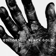 Black Gold (Deluxe Edition) mp3 Artist Compilation by Editors