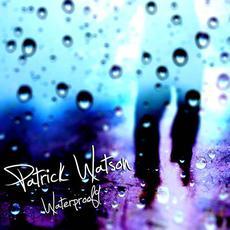Waterproof9 mp3 Album by Patrick Watson