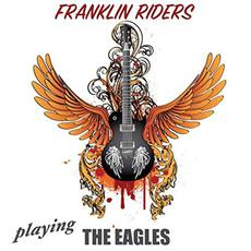 Playing The Eagles mp3 Album by Franklin Riders