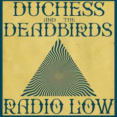 Radio Low mp3 Single by Duchess and the DeadBirds
