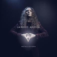 Metallisydän mp3 Album by Jarkko Ahola