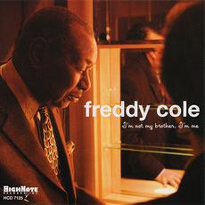 I'm Not My Brother I'm Me (Re-Issue) mp3 Album by Freddy Cole