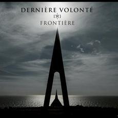 Frontière mp3 Album by Dernière Volonté