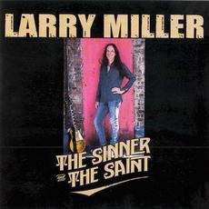 The Sinner and the Saint mp3 Album by Larry Miller