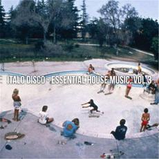 Italo Disco - Essential House Music, Vol.3 mp3 Compilation by Various Artists