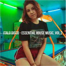Italo Disco - Essential House Music, Vol.2 mp3 Compilation by Various Artists