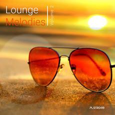 Lounge Melodies, Volume 2 mp3 Compilation by Various Artists