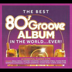 The Best 80s Groove Album in the World... Ever! mp3 Compilation by Various Artists