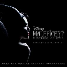Maleficent: Mistress of Evil (Original Motion Picture Soundtrack) mp3 Soundtrack by Geoff Zanelli