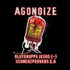 Blutgruppe Jesus (-) / Schmerzpervers 2.0 mp3 Single by Agonoize
