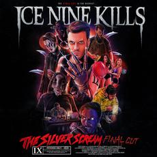 The Silver Scream (Final Cut) mp3 Album by Ice Nine Kills