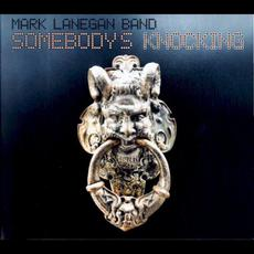 Somebody's Knocking mp3 Album by Mark Lanegan Band