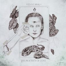 The Practice of Love mp3 Album by Jenny Hval