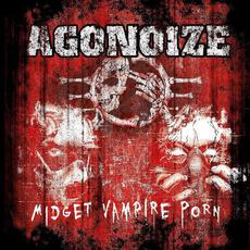 Midget Vampire Porn mp3 Album by Agonoize
