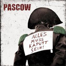 Alles muss kaputt sein! mp3 Album by Pascow