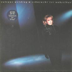 Sehnsucht ist unheilbar mp3 Album by Juliane Werding