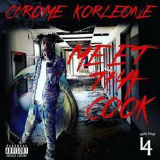 Meet Tha Cook mp3 Album by Chrome