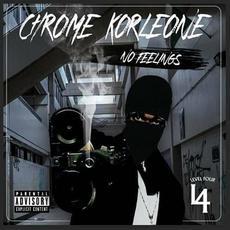 No Feelings mp3 Album by Chrome