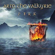 Pyre mp3 Album by Arm The Valkyrie