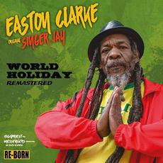 World Holiday (Remastered) mp3 Album by Easton Clarke