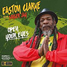 Open Your Eyes mp3 Album by Easton Clarke