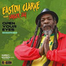 Open Your Eyes (Remastered) mp3 Album by Easton Clarke