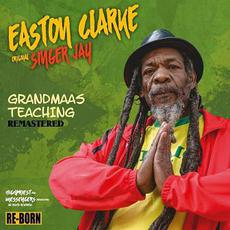 Grandmaas Teaching (Remastered) mp3 Album by Easton Clarke