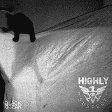 Black Ocean mp3 Album by Highly Suspect