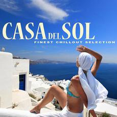Casa Del Sol: Finest Chillout Selection mp3 Compilation by Various Artists