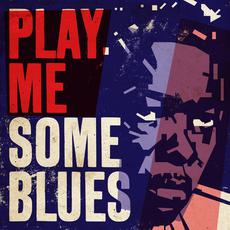 Play Me Some Blues mp3 Compilation by Various Artists