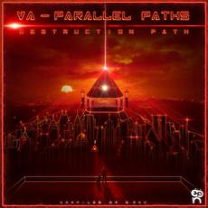 Parallel Paths: Destruction Path mp3 Compilation by Various Artists