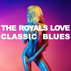 The Royals: Love Classic Blues mp3 Compilation by Various Artists