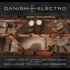 Danish Electro, Vol.04: Dark Industrial mp3 Compilation by Various Artists