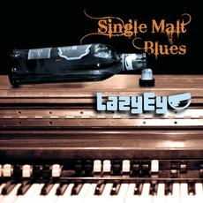 Single Malt Blues mp3 Single by Lazy Eye