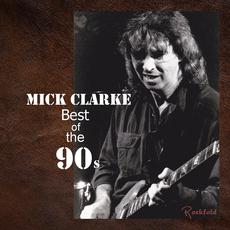 Best of the 90s mp3 Album by Mick Clarke
